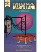 Marys Land - MEAD, HAROLD