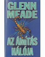 Az ámítás hálója - Meade, Glenn