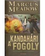 A kandahári fogoly - Meadow, Marcus