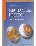 Mechanical desktop - Pintér Miklós