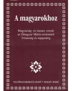A magyarokhoz - Medvigy Endre