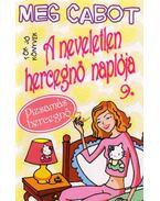 A neveletlen hercegnő naplója 9. - Meg Cabot