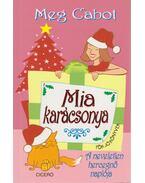 Mia karácsonya - Meg Cabot