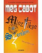Misztikus szerelem - Meg Cabot