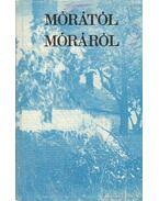 Mórától Móráról - Megyer Szabolcs