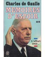 Memoires d'Espoir II. - de Gaulle, Charles
