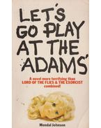 Let's go play at the Adam's - Mendal Johnson