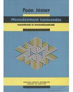 Menedzsment tanácsadás vezetőknek és konzultánsoknak - Poór József