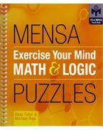 Mensa Exercise Your Mind Math and Logic Puzzles - Dave Tuller, Michael Rios