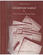 Lélektani napló I-IV. - Mérei Ferenc