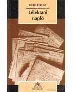 Lélektani napló - Mérei Ferenc