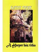 A Harper ház titka (dedikált) - Merk, Kathy