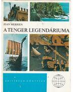 A tenger legendáriuma - Merrien, Jean