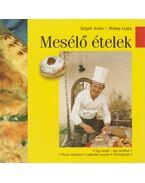Mesélő ételek - Szigeti Andor, Miskey Csaba