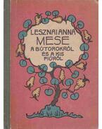Mese a bútorokról és a kis fiúról - Lesznai Anna