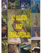 Az állatok nagy enciklopédiája - Mesterháziné Egenhoffer Olga, Nagy Miklós