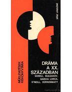 Dráma a XX. században - Mész Lászlóné