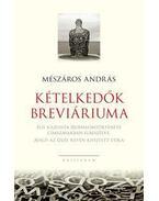 Kételkedők breviáriuma - Mészáros András
