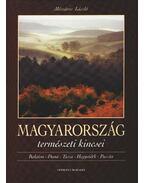 Magyarország természeti kincsei - Mészáros László