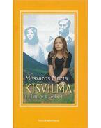 Kisvilma - Mészáros Márta
