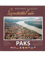 Szeretettel vár Paks - Mészáros Róbert (szerk.)
