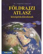 Képes földrajzi atlasz középiskolásoknak - Mészárosné Balogh Ágnes
