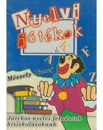 Nyelvi játékok - Mészely József