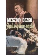 Shakespeare-napló - Mészöly Dezső