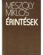 Érintések - Mészöly Miklós