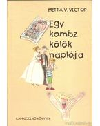 Egy komisz kölök naplója - Metta v. Victor