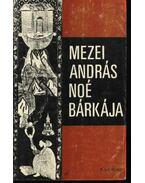 Noé bárkája - Mezei András