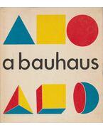A Bauhaus - Mezei Ottó