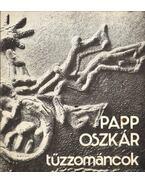Papp Oszkár tűzzománcok - Mezei Ottó