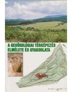 A geoökológiai térképezés elmélete és gyakorlata - Mezősi Gábor, Rakonczai János