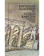 Mi / Szép új világ (orosz) - Jevgenyij Zamjatin, Huxley, Aldous Leonard
