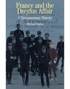 France and the Dreyfus Affair: A Documentary History - Michael Burns