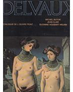 Delvaux - Michael Butor, Jean Clair, Suzanne Houbart-Wilkon