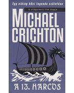 A 13. harcos - Michael Crichton