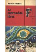 Az Androméda törzs - Michael Crichton