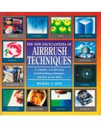 The New Encyclopedia of Airbrush Techniques - Michael E. Leek