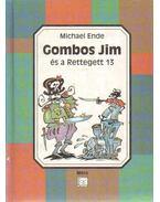 Gombos Jim és a Rettegett 13 - Michael Ende