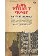 Jews Without Money - Michael Gold