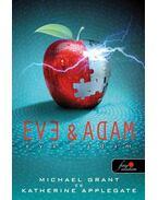 Éva és Ádám - Michael Grant, Katherine Applegate