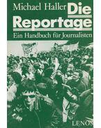 Die Reportage - Michael Haller