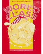 World Class level 1 Activity Book - Michael Harris, David Mower