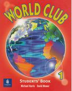 World Club - Students Book 1 - Michael Harris, David Mower