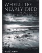 When Life Nearly Died - Michael J. Benton