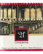 The '21' Cookbook - Michael Lomonaco, Donna Forsman