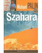 Szahara - Michael Palin