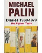Diaries 1969-1979 - Michael Palin